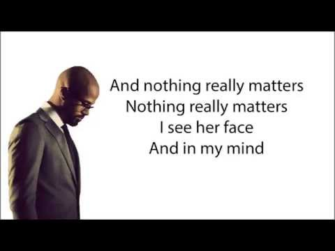Mr. Probz - Nothing Really Matters (Lyrics)