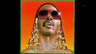 Watch Stevie Wonder I Aint Gonna Stand For It video
