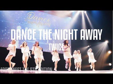 [EAST2WEST5] TWICE - Dance The Night Away Dance Cover