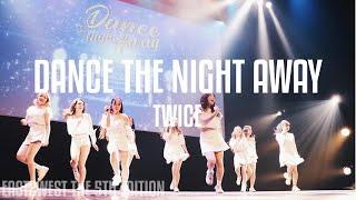 East2west5 Twice Dance The Night Away Dance