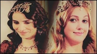● Mahidevran & Hürrem || My Friend {AU}