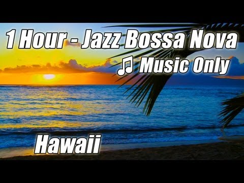 JAZZ INSTRUMENTAL Music Smooth Bossa Nova Playlist Chill Out Relaxing Study Help Best 1 HOUR Musica