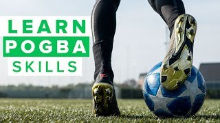 LEARN AWESOME POGBA SKILLS | Very flashy football skills