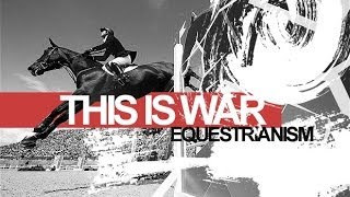 Equestrianism: This Is War