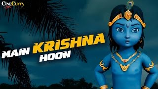 Main Krishna Hoon│Animated Song For Kids
