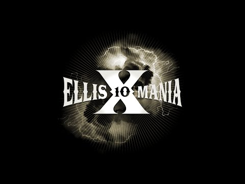 Ellismania X │ Highlight Reel
