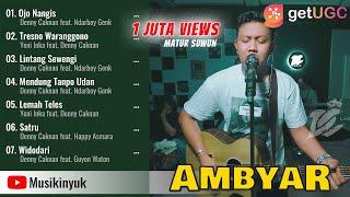 Download lagu AMBYAR SPESIAL OJO NANGIS | DENNY CAKNAN, NDARBOY GENK, YENI INKA, HAPPY ASMARA, GUYON WATON