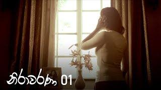 Nirawarana   Episode 01 - (2019-06-08)   ITN