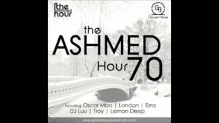 Ashmed Hour 70  Main Mix By DJ Luu
