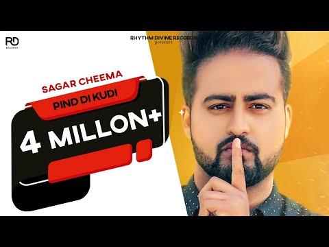 Pind Di Kudi (Full Song) | Sagar Cheema | Varun Barot | Latest Punjabi Song 2017 | Rhythm Divine