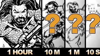 Drawing AQUAMAN in 1 HOUR, 10 MINUTES, 1 MINUTE and 10 SECONDS!