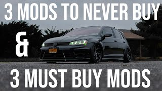3 Most Wasteful Mods & 3 Best Mods for VW MK7 GTI/R/MQB
