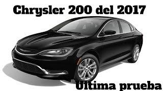 El ultimo Chrysler. Prueba del 2017 Chrysler 200