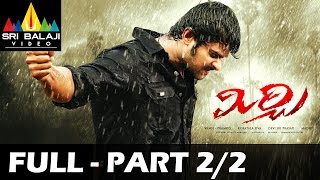 Madrasi - Mirchi Telugu Full Movie || Part 2/2 || Prabhas, Anushka, Richa || 1080p || With English Subtitles
