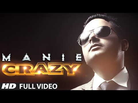 Crazy Full Video Song | Manie | New Punjabi Song
