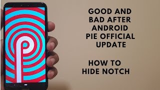 Nokia 6.1 plus - Some problems after Android Pie official update.