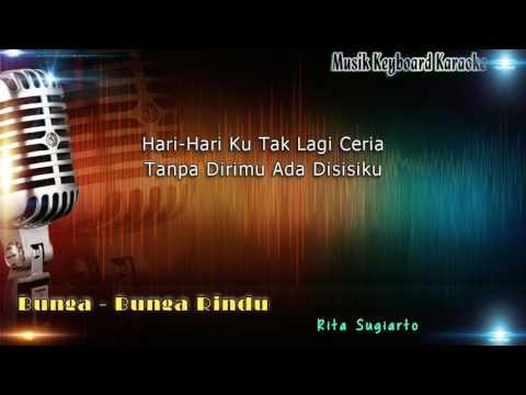 Rita Sugiarto - Bunga-Bunga Rindu Karaoke Tanpa Vokal