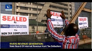 Authorities Hunt Tax Defaulters In Rivers State Pt.3  News@10  17/07/18