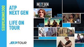 ATP Next Gen - Life on Tour