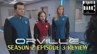 Orville Season 2 Episode 3 Review - MEAD Live