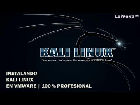 KALI LINUX DESDE CERO EN VMWARE   100% PROFESIONAL