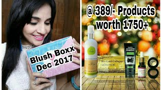 The Blush Boxx December 2017 | Products worth 1750+ @389 | Unboxing & Review
