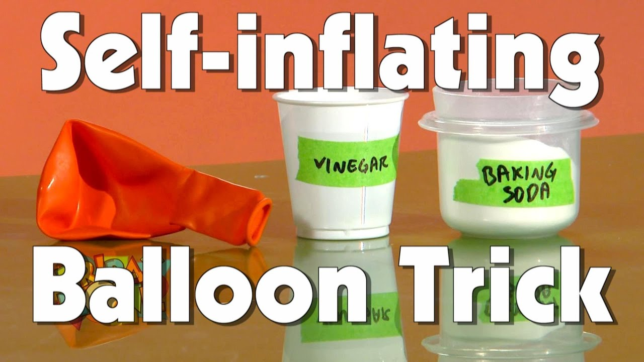 Self Inflating Balloon Experiment Self-inflating Balloon Trick