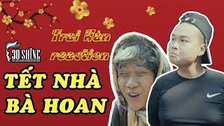 Khi Trai Hàn ( BTS ) Xem MV Tết Nhà Bà Hoan || Vanh Leg - Hài Tết 2018