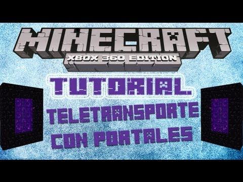 MineCraft Xbox360 - Tutorial Teletransporte con Portales