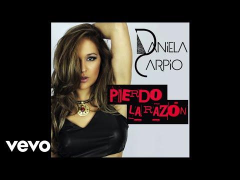 Daniela Carpio - Pierdo la Razón (Audio)