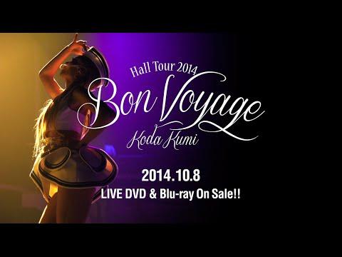 倖田來未 / 「Koda Kumi Hall Tour 2014 ~Bon Voyage~」Trailer