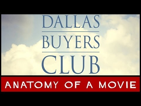 Dallas Buyers Club | Anatomy of a Movie