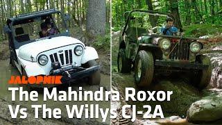 Off-Road Comparison: Mahindra Roxor Vs. 1948 Willys CJ-2A Jeep