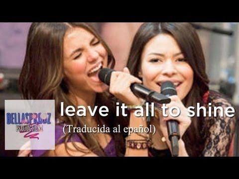 Leave It All To Shine - Icarly & Victorius (traducida Al Español) video