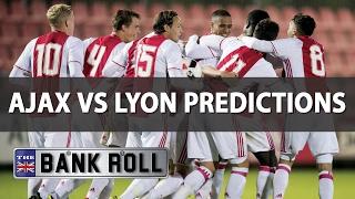 Ajax Vs Lyon  UEL Predictions  Wednesday 3rd May 1st Leg