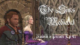 The Sims Medieval Ep 41: Termina la guerra: strangola la Gilda (parte 2) [Nobili e Pirati]