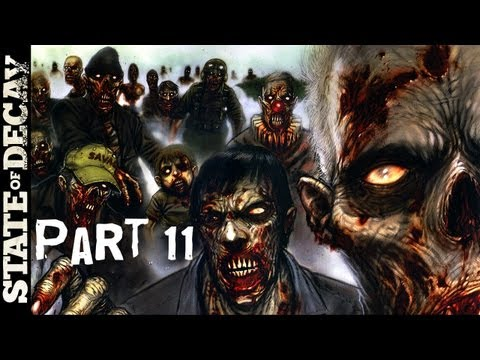 CAN YOU SURVIVE A ZOMBIE APOCALYPSE? - State of Decay Gameplay Walkthrough Part 11