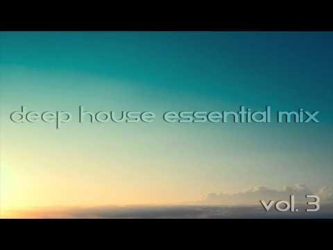Deep House Essential Mix 2014 Vol 3