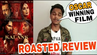Kalank Public Review By Suraj Kumar | Roasted Review |