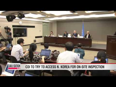 News In-depth: UN panel wraps up investigation of N. Korea's human rights violation in Seoul