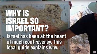 WHY IS ISRAEL SO IMPORTANT? Local Expert Explains