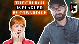 The Church Is Plagued By Cowardice | The Matt Walsh Show Ep. 69