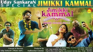 Jimikki Kammal Video Album HD | By Uday SankaraN