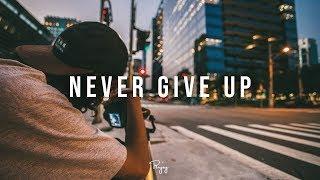 "Download Lagu ""Never Give Up"" - Inspiring Rap Beat Free Hip Hop Instrumental Music 2018 | NestBeatz #Instrumentals Gratis STAFABAND"