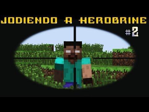 Minecraft - Jodiendo a Herobrine | Parte 2 | 1.3.2