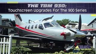 Aero-TV: The TBM 930 - Touchscreen Upgrades for the 900 Series