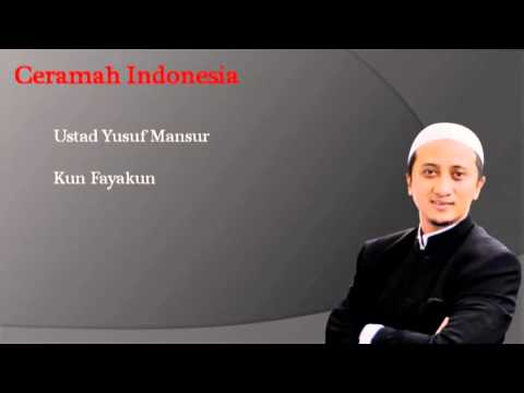 Ceramah Ustad Yusuf Mansur - Kunfayakun Mp3 Version video