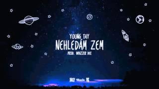 YOUNG TAY - NEHLEDÁM ZEM (prod. WHIZZER DEE)