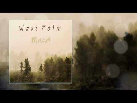 West 7olm - Mazal