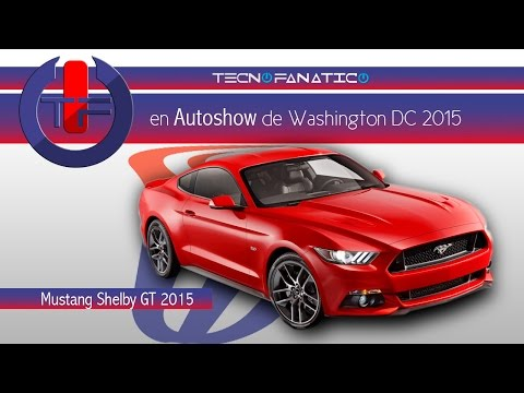 Auto Show Washington DC Los nuevos Ford Mustang 2015
